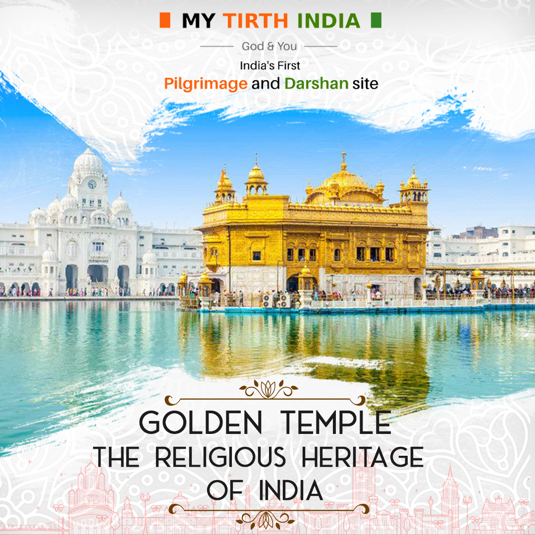 Golden Temple –The Religious Heritage Of India