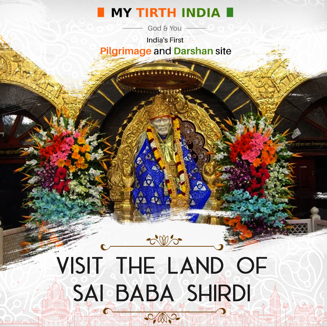 Tour To Shirdi Sai Baba – A Journey Of Devotional Enlightenment
