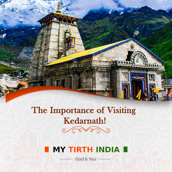 Why It Is Important To Visit Kedarnath At least Once?
