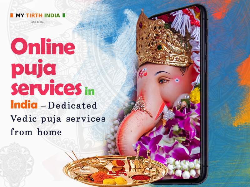 Online puja services in India – Dedicated Vedic puja services from home