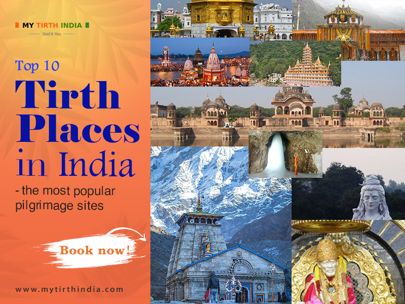 Top 10 Tirth Places in India – the most popular pilgrimage sites