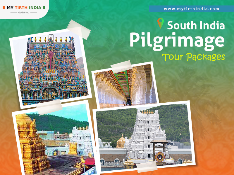 South India Pilgrimage Tour Packages – Choose the best operators