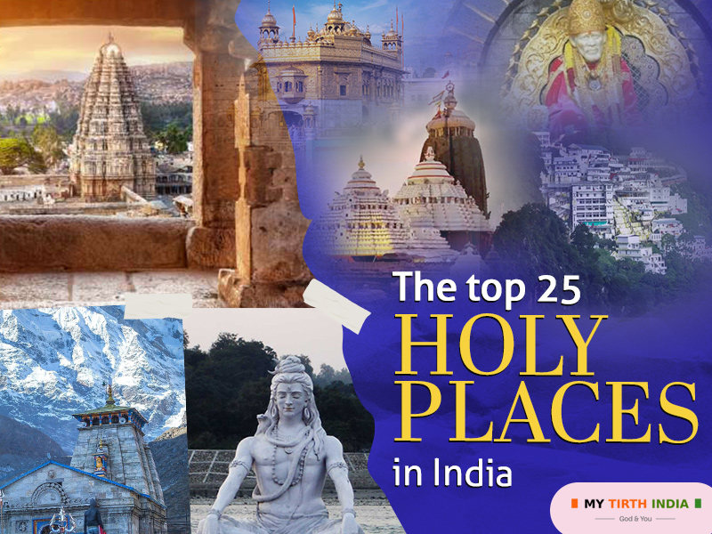 The top 25 holy places in India – Religious tourist destinations you should explore