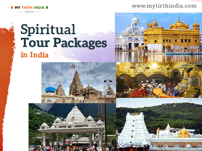 Spiritual tour packages in India – A list of the best holy places