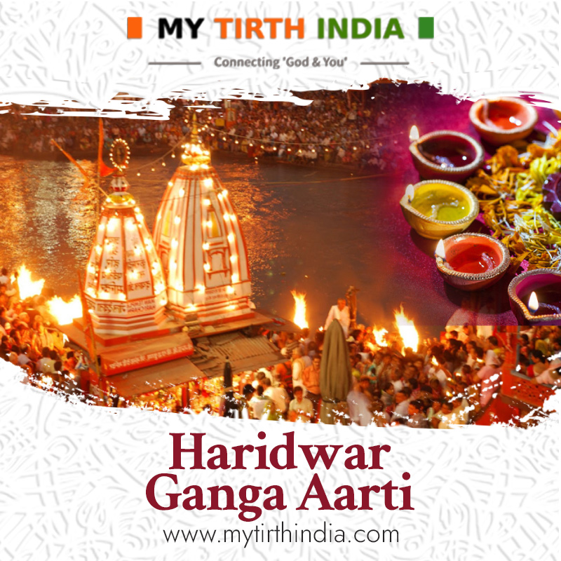 Haridwar Ganga Aarti – Everything to know about Haridwar Ganga Aarti