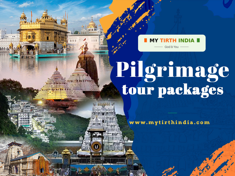 Pilgrimage tour packages from My Tirth India – seamless package tours