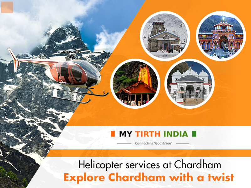 Helicopter services at Chardham – Explore Chardham with a Twist