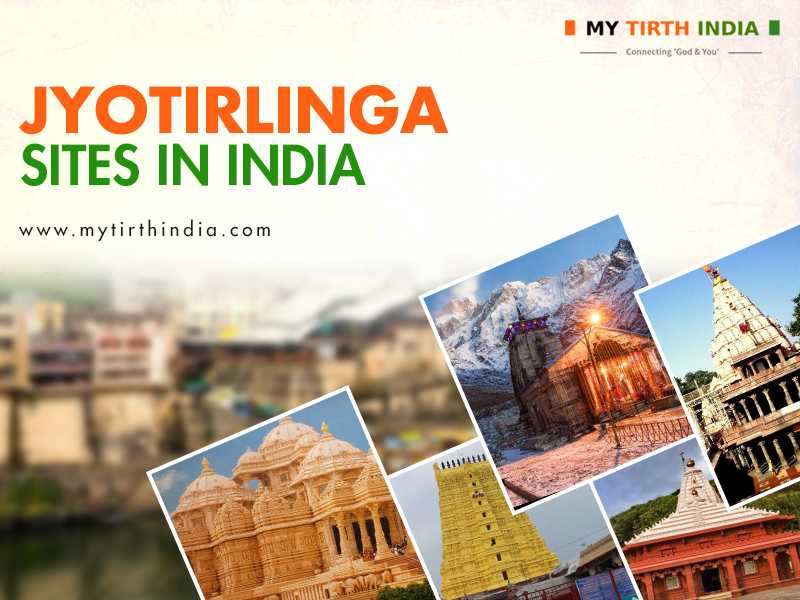The Top 8 Jyotirlinga Sites in India – Experience Spiritual India