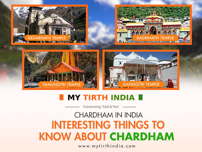 Chardham in India – Interesting things to know about Chardham
