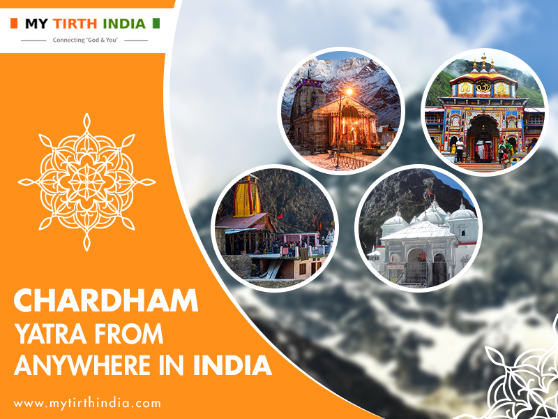 Chardham Yatra from Anywhere in India – Visiting the Majestic Uttarakhand