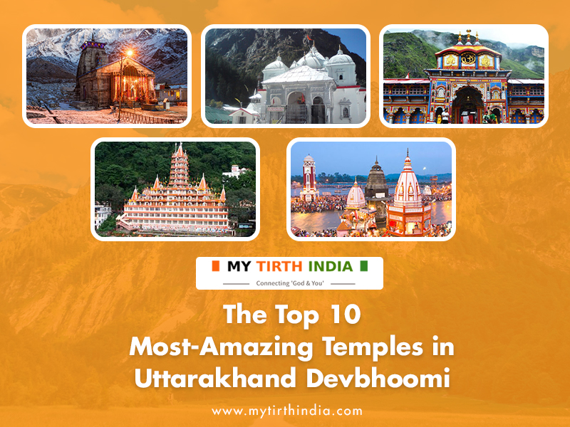 The Top 10 Most-Amazing Temples in Uttarakhand Devbhoomi